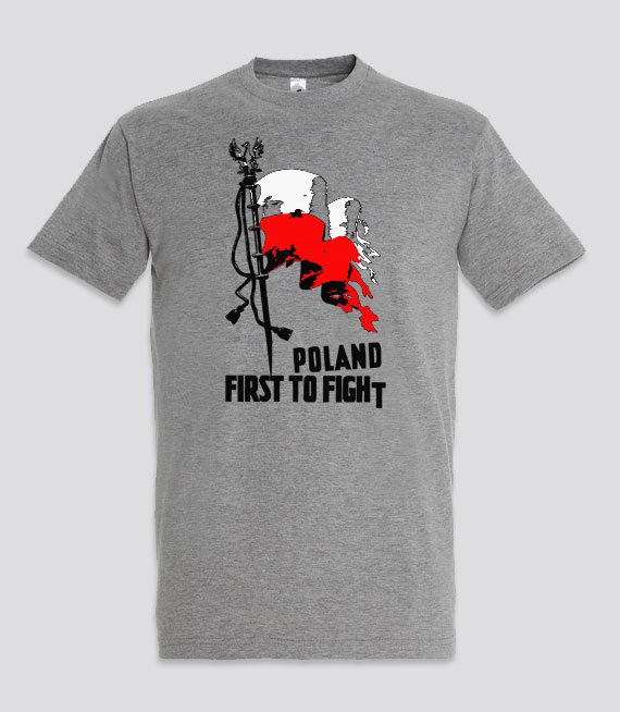 Koszulki  z nadrukiem - Poland First To Fight
